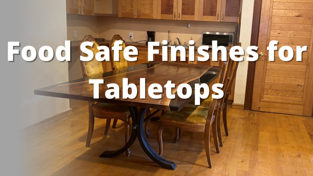 food safe finishes for tables