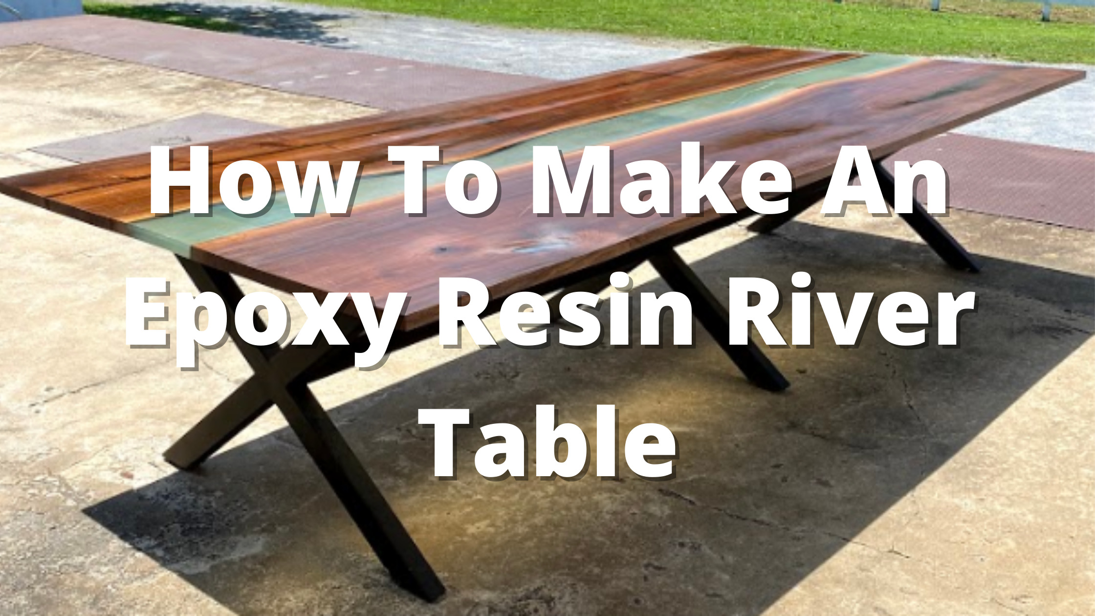 how to make epoxy river table